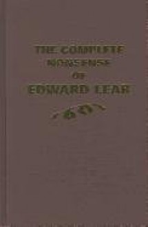 The Complete Nonsense of Edward Lear - Edward Lear