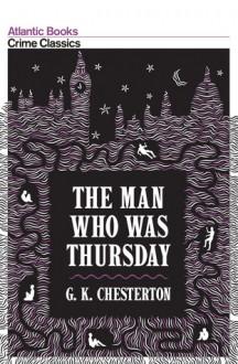 The Man Who Was Thursday - G.K. Chesterton, Robert Giddings