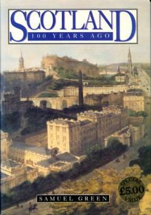 Scotland 100 years ago - Samuel Green