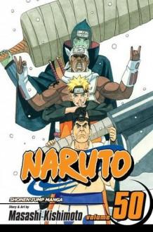 Naruto, Vol. 50: Water Prison Death Match - Masashi Kishimoto