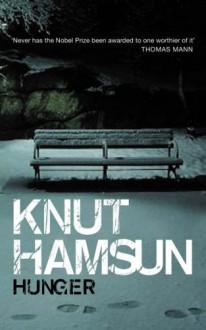 Hunger - Knut Hamsun, George Egerton, Monika Zagar