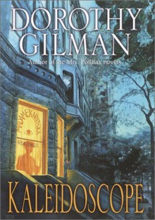 Kaleidoscope - Dorothy Gilman