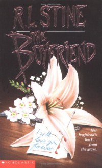 The Boyfriend - R.L. Stine