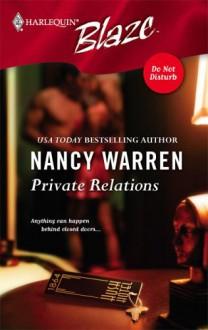 Private Relations (Do Not Disturb) - Nancy Warren