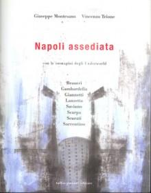 Napoli assediata - Giuseppe Montesano