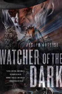 Watcher of the Dark - Joseph Nassise