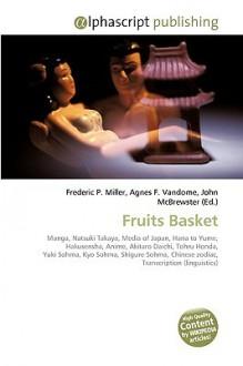 Fruits Basket - Frederic P. Miller, Agnes F. Vandome, John McBrewster