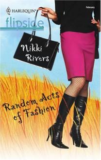 Random Acts of Fashion - Nikki Rivers