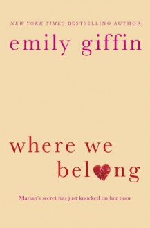 Where We Belong - Emily Giffin