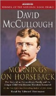 Mornings on Horseback - David McCullough, Edward Herrmann