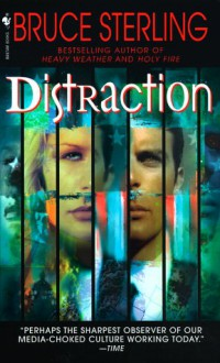 Distraction - Bruce Sterling