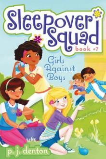 Girls vs. Boys - P.J. Denton, Julia Denos