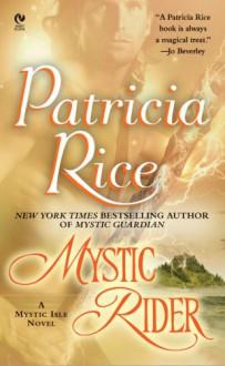 Mystic Rider - Patricia Rice