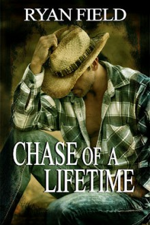 Chase of a Lifetime (Chase Series, #1) - Ryan Field