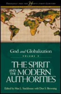 The Spirit and the Modern Authorities: God and Globalization, Vol. 2 - Peter J. Paris