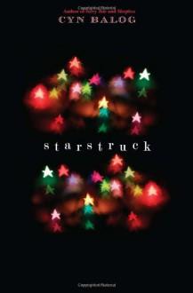 Starstruck - Cyn Balog