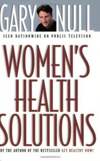 Women's Health Solutions - Gary Null