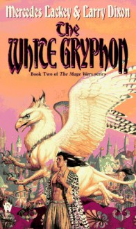 The White Gryphon - Larry Dixon, Mercedes Lackey