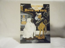 Halloween With Morris and Boris - Bernard Wiseman