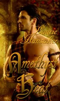 Amethyst Heat - Laura Hunsaker