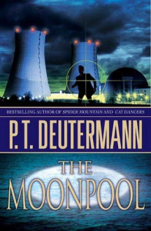 The Moonpool - P.T. Deutermann