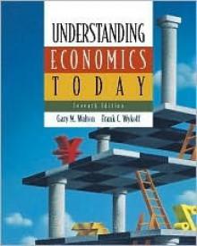 Understanding Economics Today - Gary M. Walton, Frank C. Wykoff, Steven V. Marks