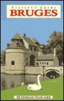 Visitor's Guide to Bruges - Christopher Turner