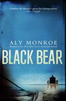 Black Bear - Aly Monroe