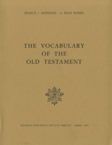 The Vocabulary of the Old Testament - Francis I. Anderson