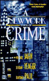 New York State Of Crime (Worldwide Library Mysteries) - Michael Jahn
