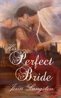 His Perfect Bride - Jenn Langston