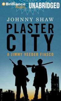 Plaster City - Johnny Shaw