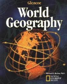Glencoe World Geography, Student Edition - McGraw-Hill Publishing