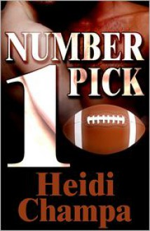 Number One Pick - Heidi Champa
