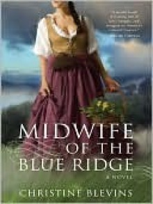 Midwife of the Blue Ridge - Christine Blevins