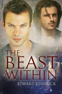 The Beast Within - Edward Kendrick
