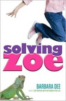 Solving Zoe - Barbara Dee