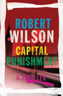 Capital Punishment - Robert Wilson