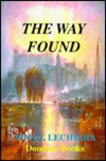 The Way Found - Nina J. Lechiara