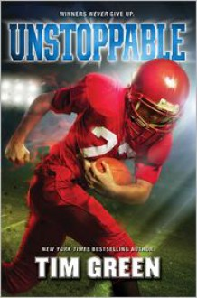 Unstoppable - Tim Green