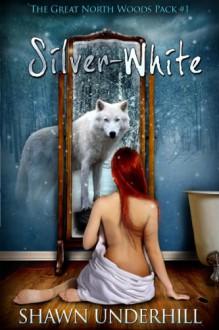 Silver-White - Shawn Underhill