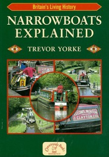 Narrowboats Explained - Trevor Yorke