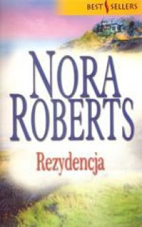 Rezydencja - Nora Roberts