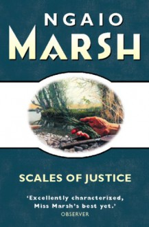 Scales of Justice (Roderick Alleyn, #18) - Ngaio Marsh