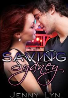 Saving Sydney - Jenny Lyn