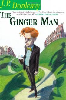 The Ginger Man - J.P. Donleavy, Jay McInerney