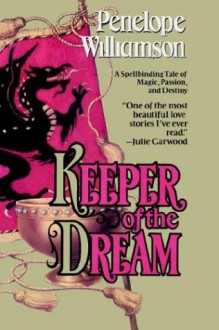 Keeper of the Dream - Penelope Williamson