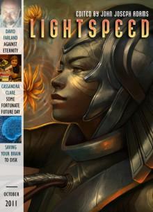 Lightspeed Magazine, October 2011 - Adam-Troy Castro, David Farland, Justina Robson, John Joseph Adams, Cassandra Clare