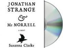 Jonathan Strange & Mr Norrell - Susanna Clarke, Simon Prebble