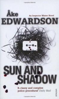 Sun and Shadow - Ke Edwardson